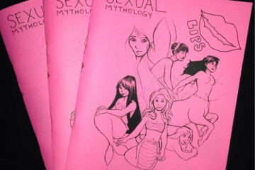 "LIPS publishes bi-annual zines, including last fall's ""Sexual Mythology."" The club will publish its spring zine April 20 at its Slut Walk event.   Courtesy of Amelia Thomas."