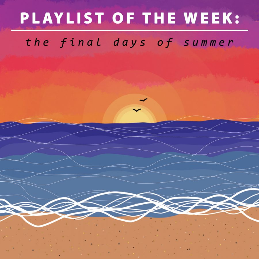 Playlist of the week: Final days of summer