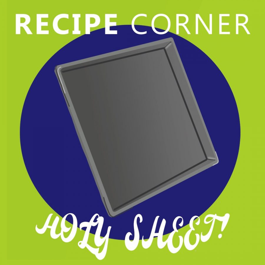 Recipe Corner: Holy Sheet