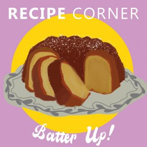 Recipe Corner: Batter Up
