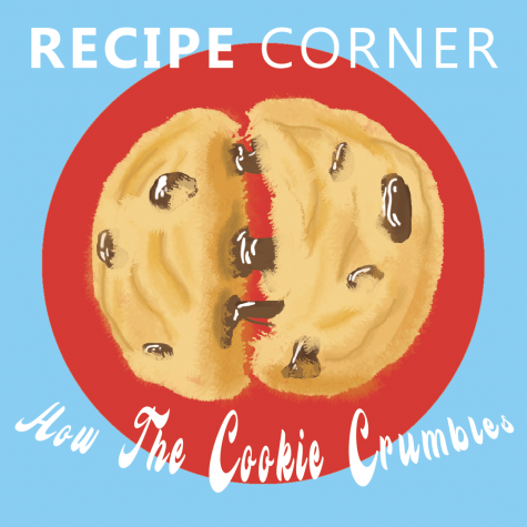 Recipe Corner: How the Cookie Crumbles
