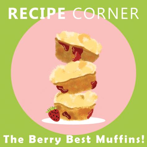 Recipe Corner: The berry best muffins