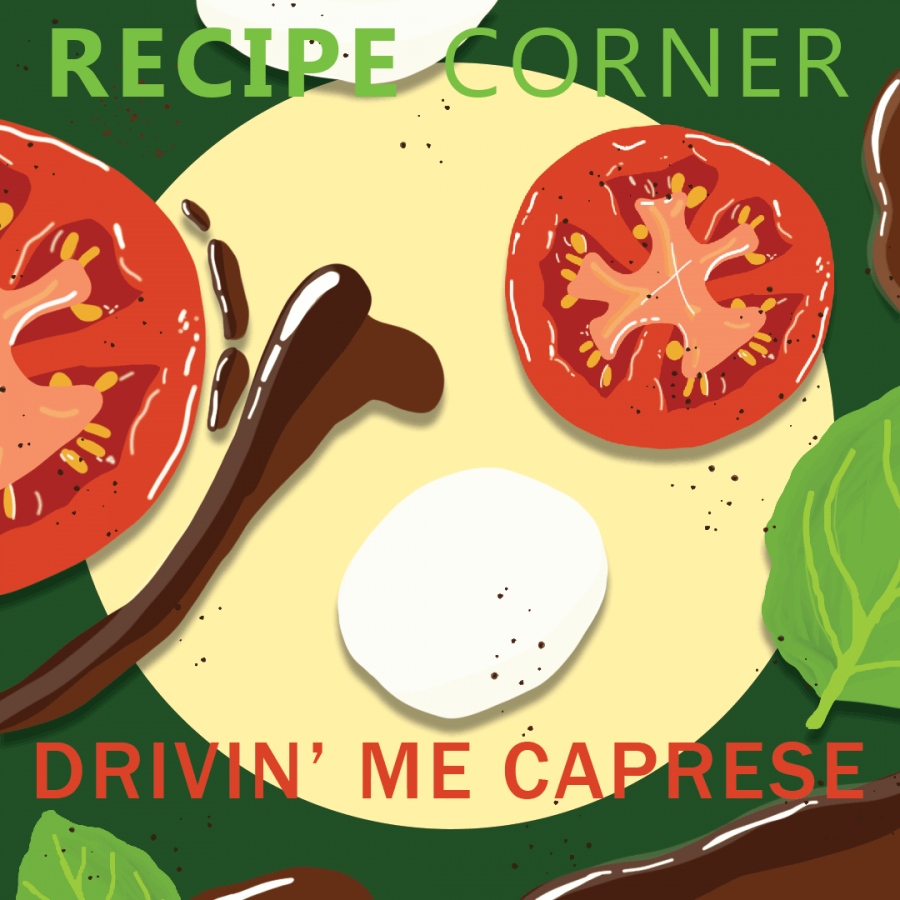Recipe+Corner%3A+Drivin%E2%80%99+me+caprese